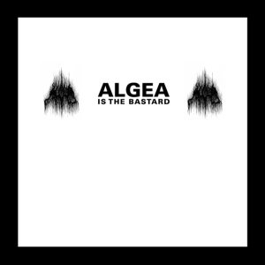 Algea - Algea Is the Bastard cover art