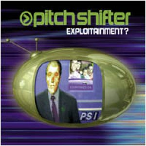 Pitchshifter - Exploitainment cover art