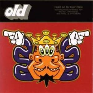 O.L.D. - Hold on to Your Face (remixes) cover art