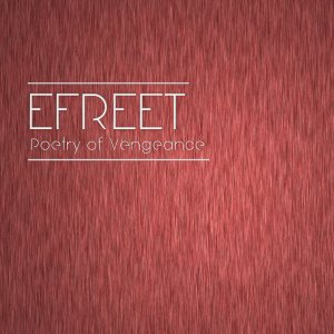 Efreet - Poetry of Vengeance cover art