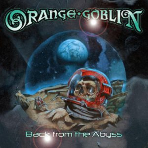 Orange Goblin - Back from the Abyss cover art
