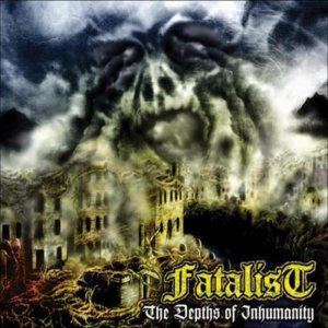 Fatalist - The Depths of Inhumanity cover art