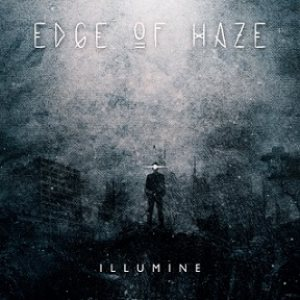 Edge of Haze - Illumine cover art