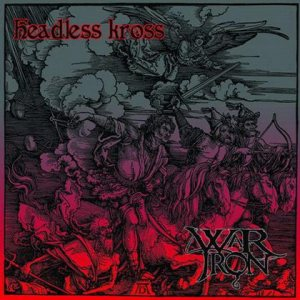 War Iron - Headless Kross / War Iron cover art