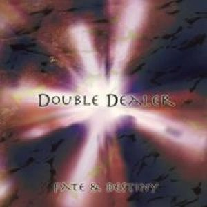 Double Dealer - Fate & Destiny cover art