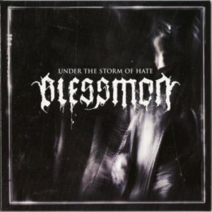Blessmon - Under the Storm of Hate cover art