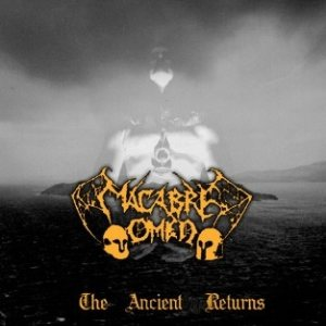 Macabre Omen - The Ancient Returns cover art