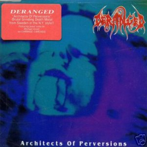 Deranged - Architects of Perversions cover art