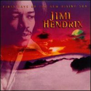 Jimi Hendrix - First Rays of the New Rising Sun cover art