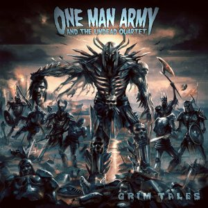 One Man Army and the Undead Quartet - Grim Tales cover art