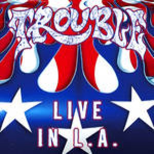 Trouble - Live in L.A. cover art