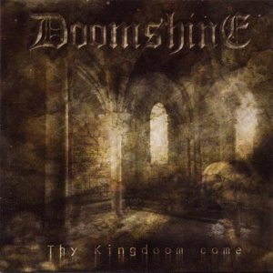 Doomshine - Thy Kingdoom Come cover art