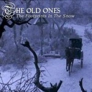 The Old Ones - The Footprints in the Snow cover art