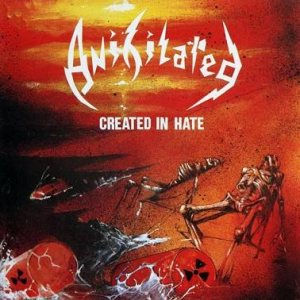 Anihilated - Created in Hate cover art