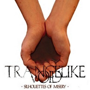 Trancelike Void - Silhouettes of Misery cover art