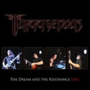 Turrigenous - The Dream and the Resonance LIVE cover art