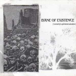 Bane Of Existence - Humanity's Splintered Salvation cover art