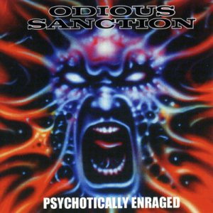 Odious Sanction - Psychotically Enraged cover art