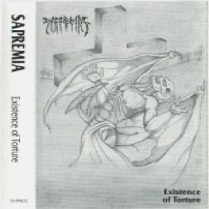 Sapremia - Existence of Torture cover art