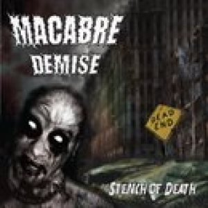Macabre Demise - Stench of Death cover art