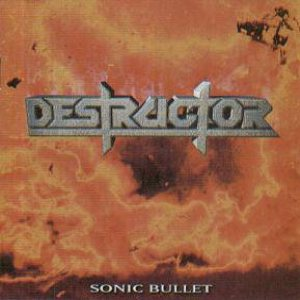 Destructor - Sonic Bullet cover art