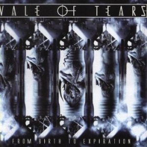 Vale Of Tears - From Birth to Expiration cover art