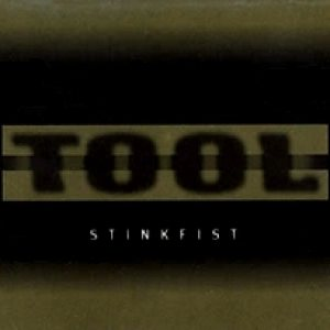 Tool - Stinkfist cover art