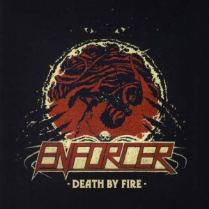Enforcer - Death by Fire cover art