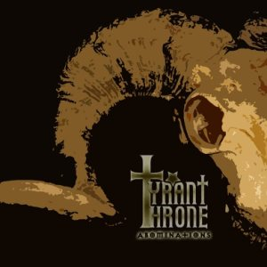 Tyrant Throne - Abominations cover art