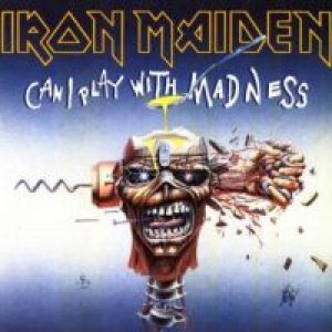 Iron Maiden - Can I Play With Madness cover art