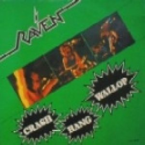 Raven - Crash Bang Wallop cover art