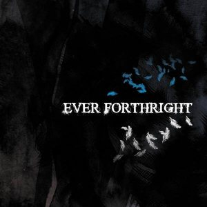 Ever Forthright - Ever Forthright cover art