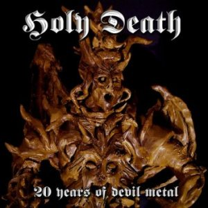 Holy Death - 20 Years of Devil Metal cover art
