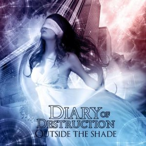 Diary of Destruction - Outside the Shade cover art
