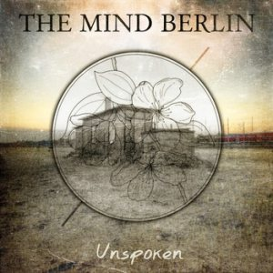 The Mind Berlin - Unspoken cover art