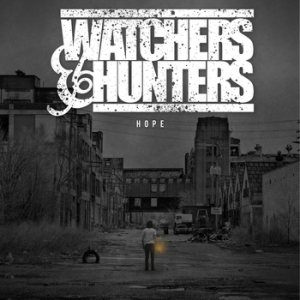 Watchers and Hunters - Hope cover art