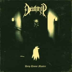 The Deathtrip - Deep Drone Master cover art