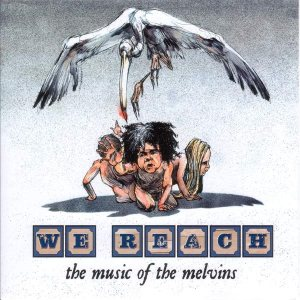 Various Artists - We Reach: the Music of the Melvins cover art