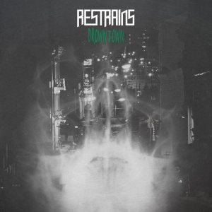 Restrains - Drowntown cover art