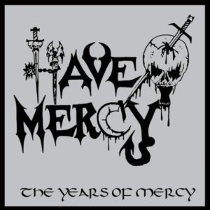 Have Mercy - The Years of Mercy cover art