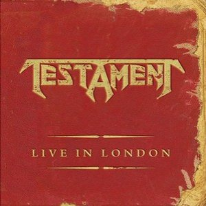 Testament - Live in London cover art