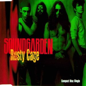 Soundgarden - Rusty Cage cover art