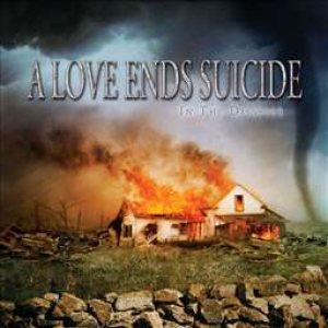 A Love Ends Suicide - In the Disaster cover art