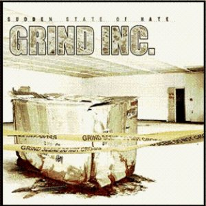 Grind Inc. - Sudden State of Hate cover art