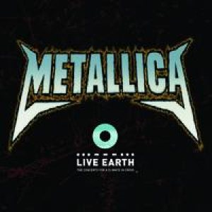 Metallica - Live From Live Earth cover art