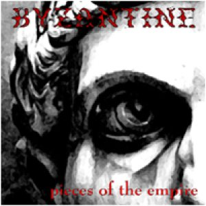 Byzantine - Pieces of the Empire cover art