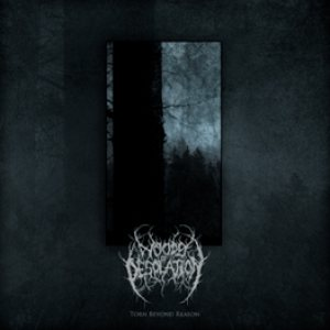 Woods of Desolation - Torn Beyond Reason cover art