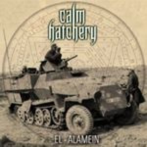 Calm Hatchery - El Alamein cover art