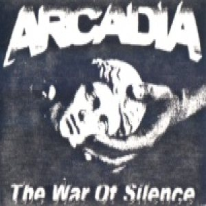 Arcadia - The War of Silence cover art