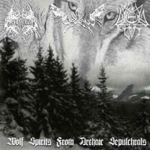 ChaosWolf / Arcanticus / Cantus in Tenebrae - Wolf Spirits from Archaic Sepulchrals cover art